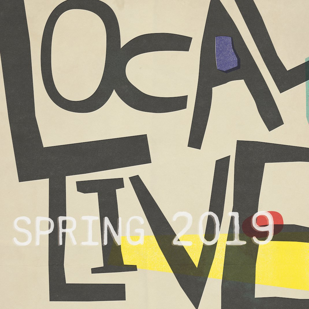 Local Live Spring 2019 Lineup