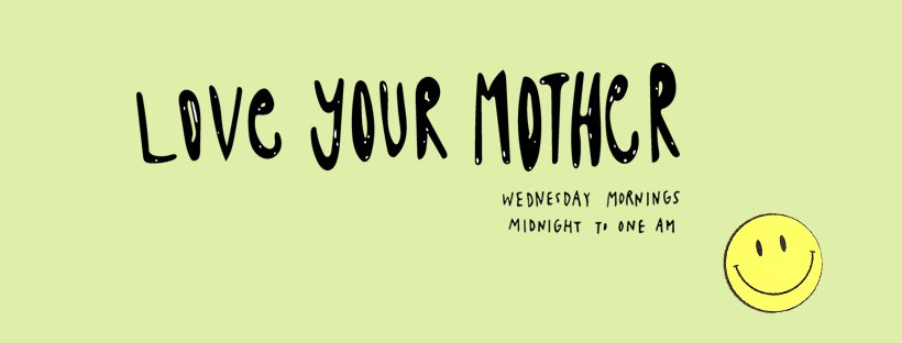 love your mother banner