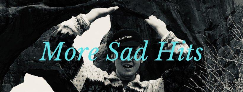 More Sad Hits banner