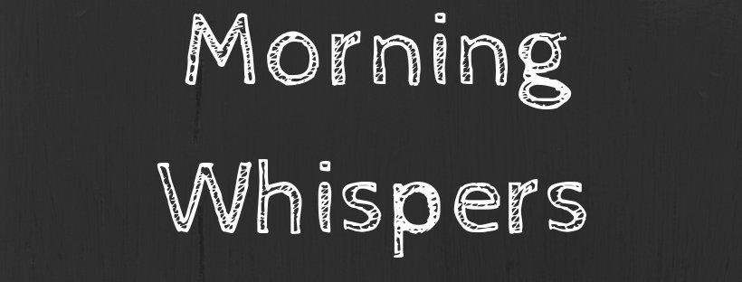 Morning Whispers banner