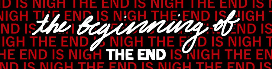 the beginning of the end banner